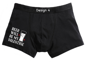 Beer is my Valentine mens boxers