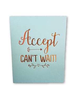 Accept Cant Wait Card