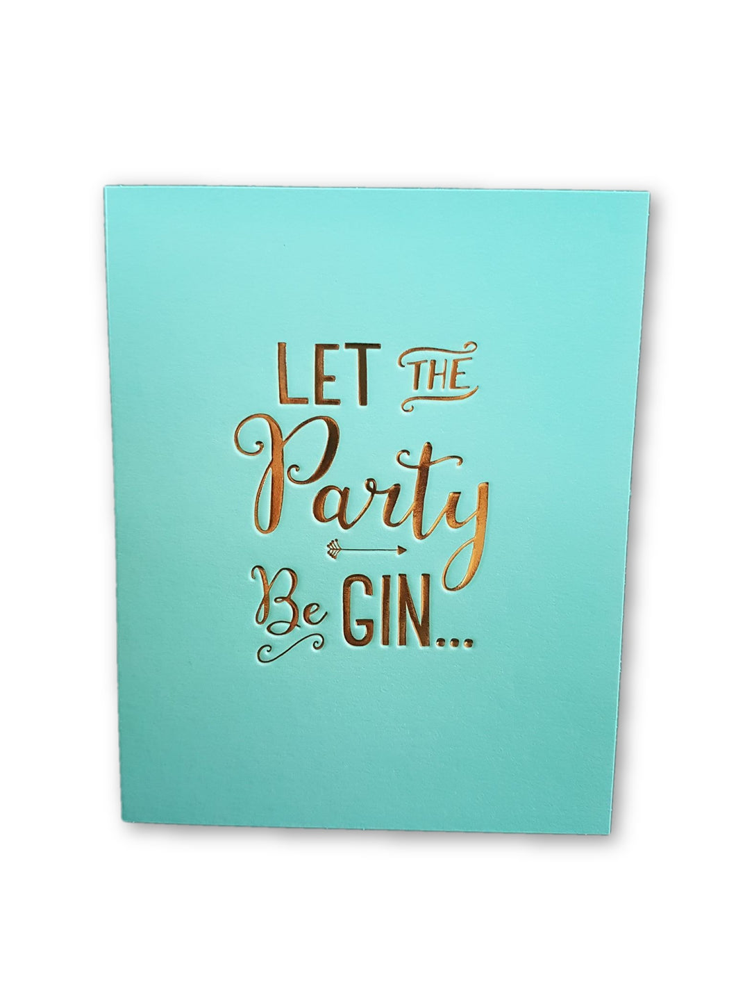 Let the party be gin Card