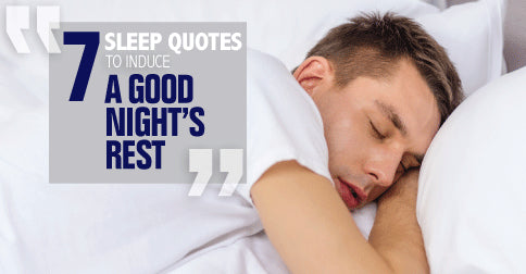 Seven sleep quotes to induce a good rest