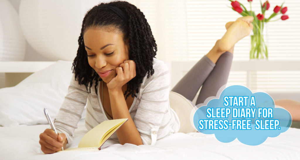 Start a sleep diary for stress-free rest