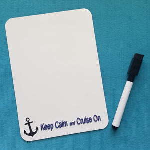 Cruise Magnetic White Board - Keep Calm and Cruise On