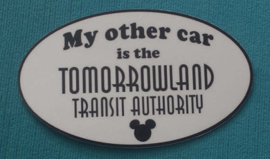 My other car is the Tomorrowland Transit Authority - Disney fan - TTA - Bumper Sticker or Car Magnet - Handmade