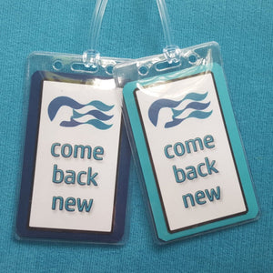 Princess Cruises ~ Come Back New ~ Luggage Tags ~ Set of Two ~ Cruise Gift