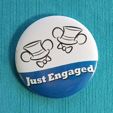 Just Engaged Ears Button - Two Grooms - Mr & Mr - Engagement - Disney Cruise - Disney World - Disneyland - Celebration Button - Door Magnet
