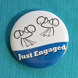 Just Engaged Ears Button - Two Brides - Mrs & Mrs - Gay Engagement - Disney Cruise - Disney World - Disneyland - Celebration Magnet