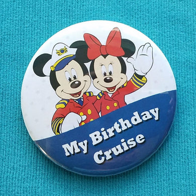 "Disney Cruise - ""My Birthday Cruise"" - Fish Extender - FE Gift - Celebration Button - Celebration Pin - Pin Back Button - Door Magnet"