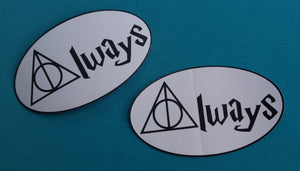 Harry Potter ~ Deathly Hallows ~ Always ~ Car Magnet or Sticker