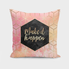 Make It Happen Cushion/Pillow