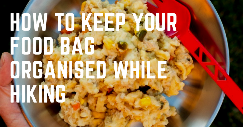 How to keep your food bag organised while hiking
