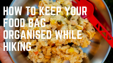 how to organise your backpacking food for a hike