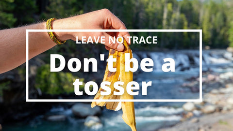 LEAVE NO TRACE WHILE HIKING
