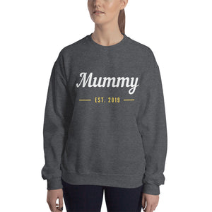 Unisex Sweatshirt - Mummy Est 2019 (Multi Colors Available)