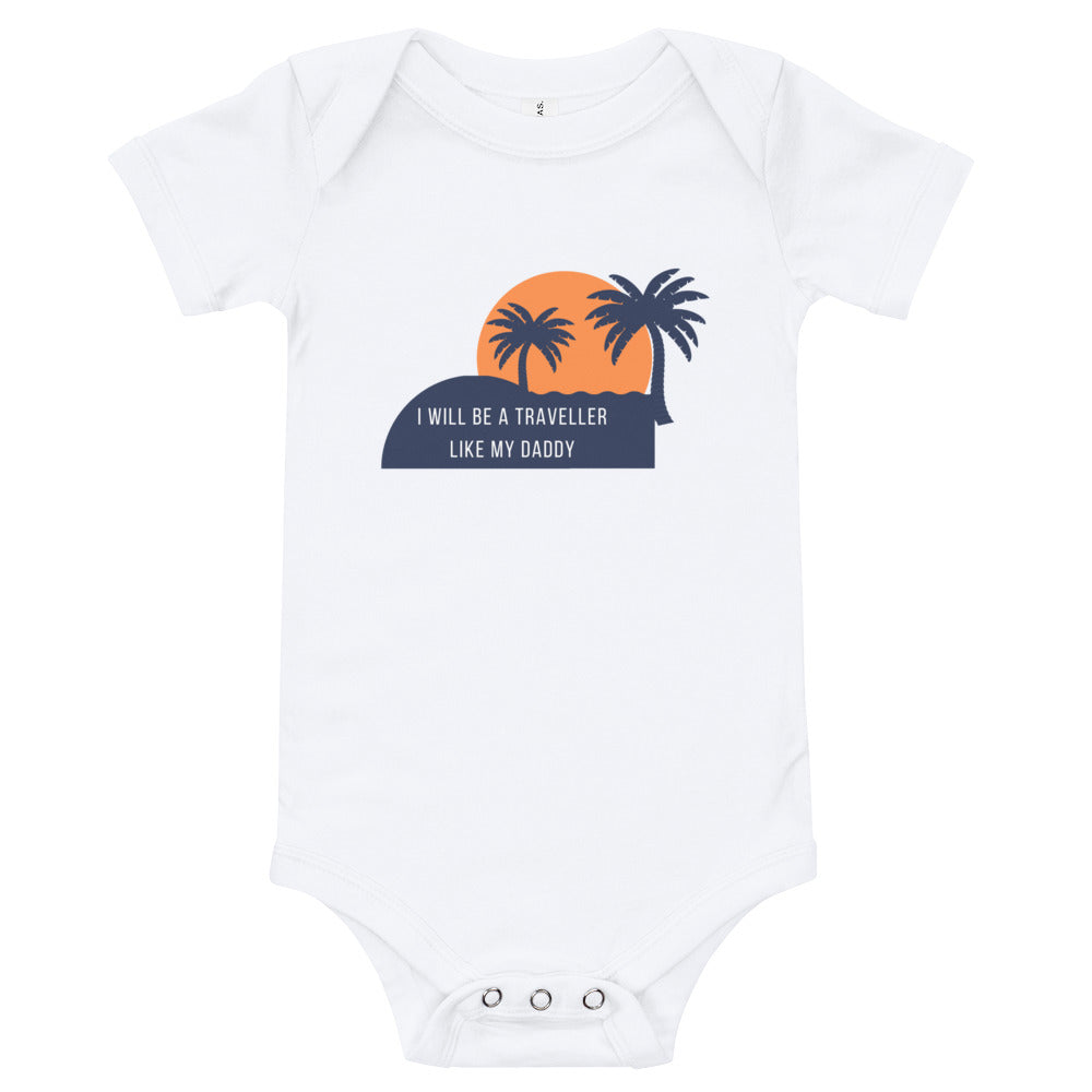 Baby bodysuits Short Sleeve - I will be a traveller like my daddy (Multi Colors Available)