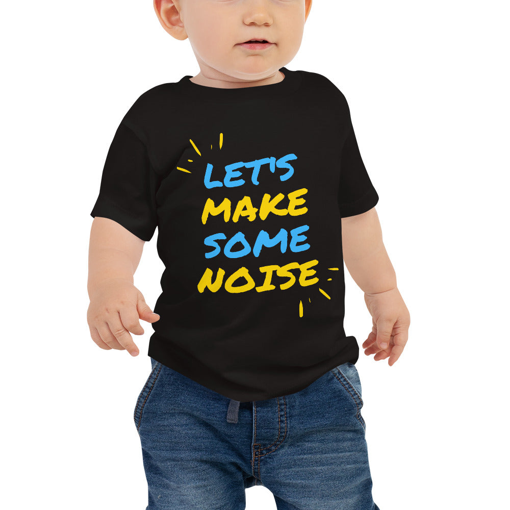 Baby Jersey Short Sleeve Tee - Let's make some noise