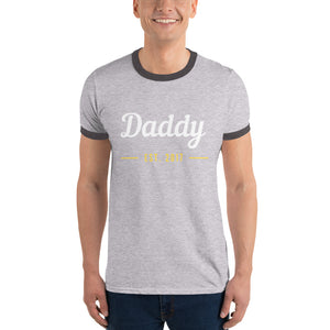Ringer T-Shirt - Daddy Est 2017 (Multi Colors Available)