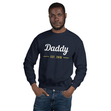 Unisex Sweatshirt - Daddy Est 2016 (Multi Colors Available)