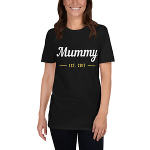 Short-Sleeve Unisex T-Shirt - Mummy Est 2017 (Multi Colors Available)