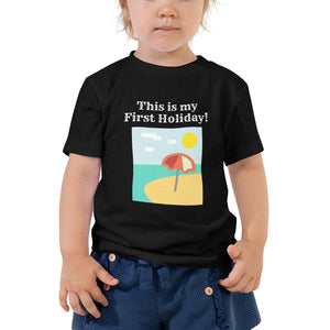 Toddler Short Sleeve Tee - This is my first holiday (Multi Colors Available)