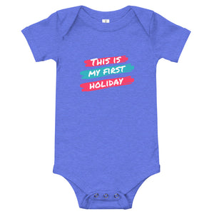 Baby bodysuits Short Sleeve - This is my first holiday 2 (Multi Colors Available)