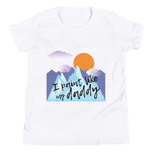 Youth Short Sleeve T-Shirt - I paint like my daddy (Multi Colors Available)