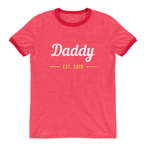 Ringer T-Shirt - Daddy Est 2019 (Multi Colors Available)