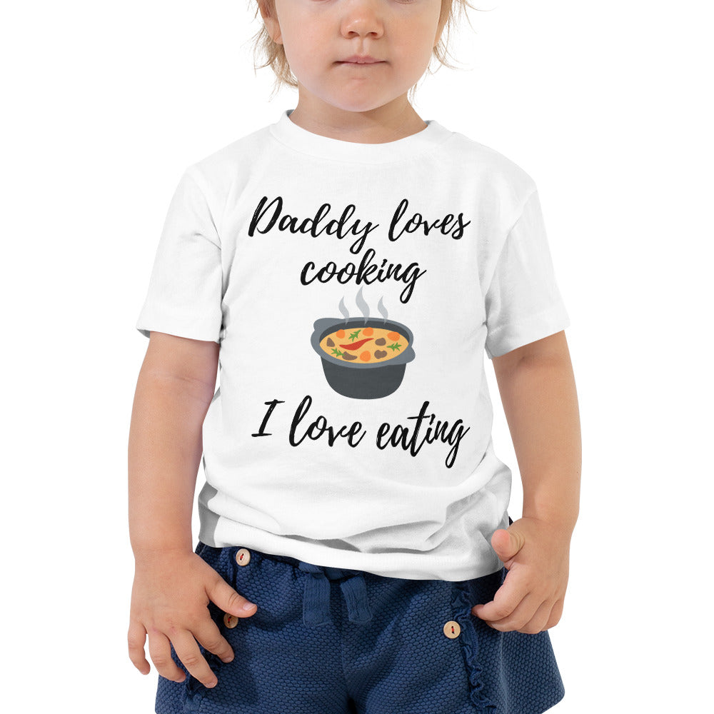 Toddler Short Sleeve Tee - Daddy loves cooking (Multi Colors Available)