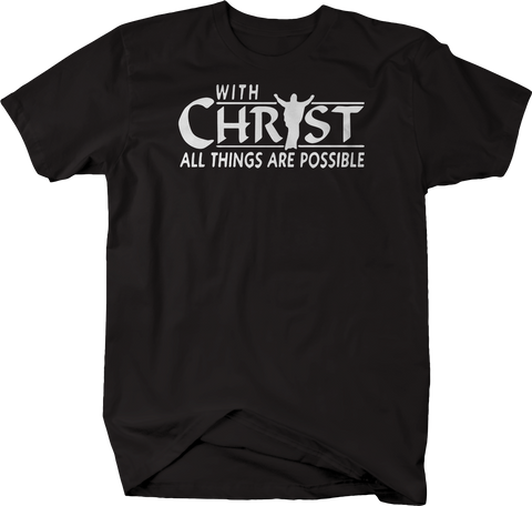 With Christ All Things Possible Jesus Lord God Religion
