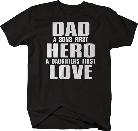 Dad Sons First Hero Daughters Love
