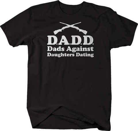 DADD Dads Against Daughters Dating Crossed Rifles