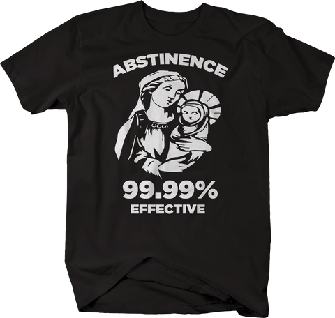 Abstinence 99.99% Effective Virgin Mary Jesus