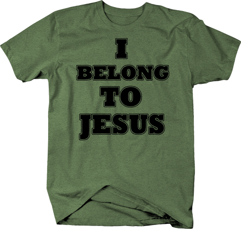I Belong To Jesus Kingdom Religion T-Shirt