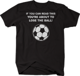 Soccer Can Read This Lose the Ball Sports Futball