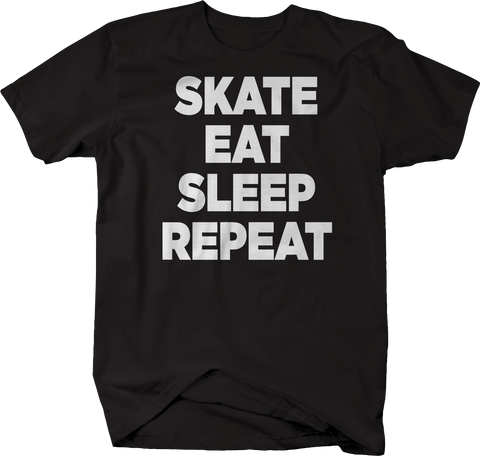 Skate Eat Sleep Repeat Skateboard