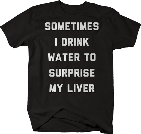 Drink Water Surprise Liver Drinking Beer Funny