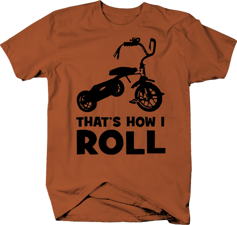 That's How I Roll Tricycle