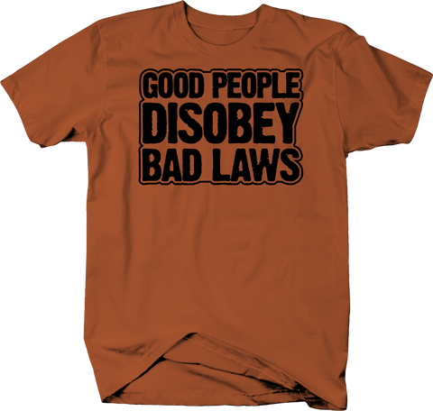 Good People Disobey Laws Anarchy