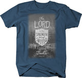 Lord Strength Shield In Him My Heart Trusts Psalm 28:7 Bible God Tshirt