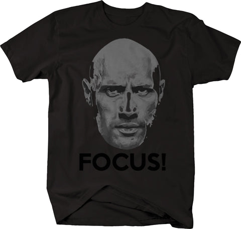 The Rock Sunglasses FOCUS Workout Gym Funny  Tshirt