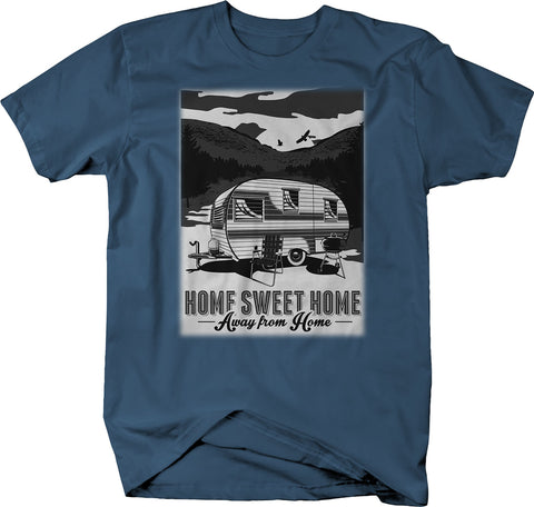 Home Sweet Home - Away - Camping Camper RV Vacation  Tshirt