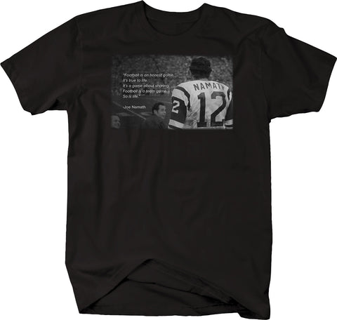 Sports Quote - Football Honest Life Team - Namath Jets Tshirt