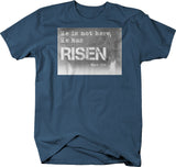 He is Not Here - Has Risen Mark 16:6 Jesus Bible God Quote Tshirt