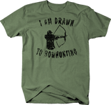 Distressed - I Am Drawn to Bow hunting Bow Archery Hunting
