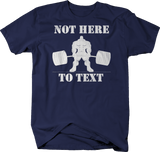 Not Here to Text Bodybuilding Gym Deadlift Muscle