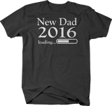 New Dad 2016 Loading Daddy Baby Birth Announcement