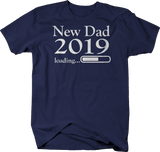 New Dad 2019 Loading Daddy Baby Birth Announcement