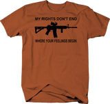My Rights Don't End Feeling Begin NRA Gun AR15 2nd Amendment