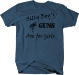 Silly Boys Guns Are For Girls Molon Labe