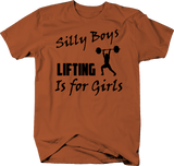 Silly Boys Lifting Is For Girls Gym Training Workout