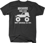 Because Your Kids Won't Remember 39.5 MPG Charcoal T-Shirt